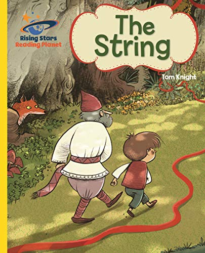 Reading Planet - The String - Yellow: Galaxy (Rising Stars Reading Planet) (English Edition)