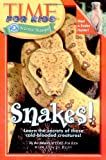 Snakes!, Time for Kids Editors, 0060576367