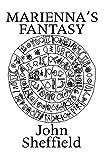 Marienna's Fantasy, John Sheffield, 0595668550