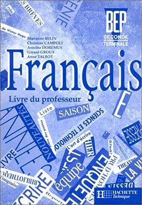 Francais Bep 2de Professionnelle Et Terminale Livre Du