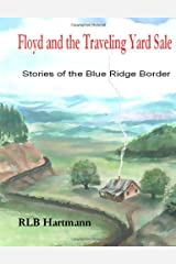 Floyd and the Traveling Yard Sale: Stories of the Blue Ridge Border Paperback