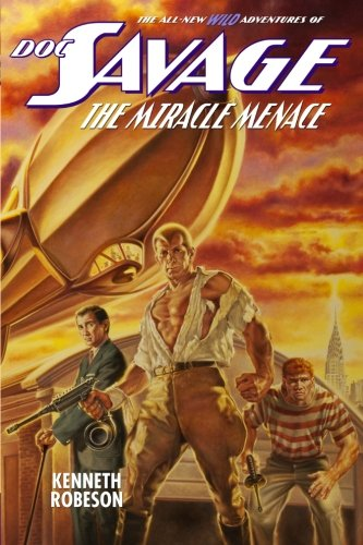 - Doc Savage: The Miracle Menace