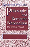 Philosophy and Romantic Nationalism 9780268038069