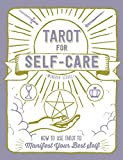 Tarot for Self-Care: How to Use Tarot to Manifest