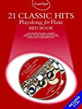 Guest Spot: 21 Classic Hits Playalong For Flute - Red Book. Für Querflöte