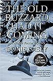 The Old Buzzard Had It Coming (Alafair Tucker Mysteries)