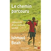 Le Chemin parcouru (DOCUMENTS) (French Edition)