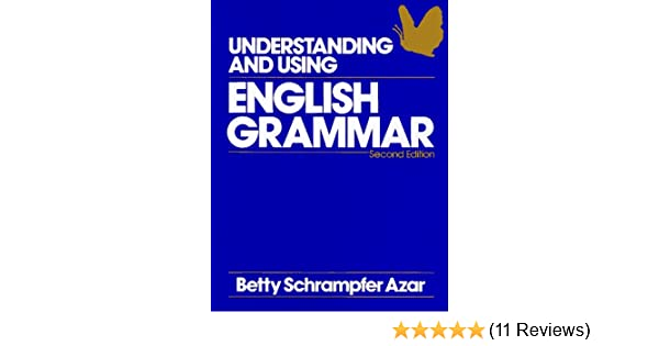 Amazon understanding and using english grammar azar english amazon understanding and using english grammar azar english grammar 9780139436147 betty schrampfer azar books fandeluxe Image collections