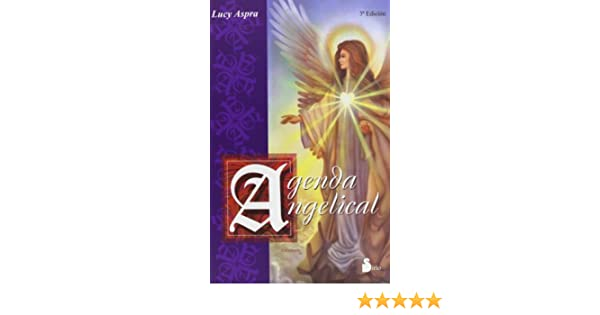 Agenda Angelical/angelical Diary (Spanish Edition): Lucy ...