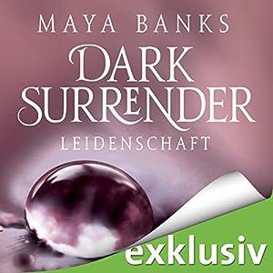 Leidenschaft (Dark Surrender 1) Hörbuch