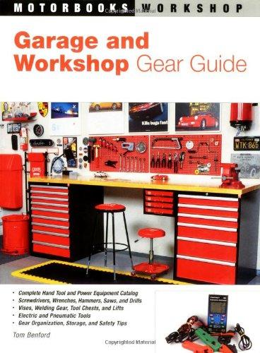 Garage and Workshop Gear Guide (Motorbooks Workshop) pdf