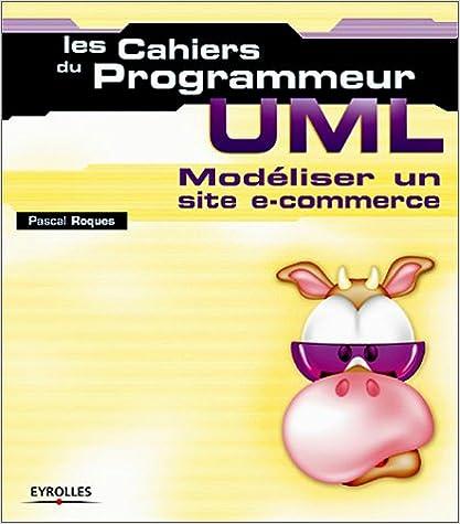 Lire UML : Modéliser un site e-commerce pdf, epub ebook