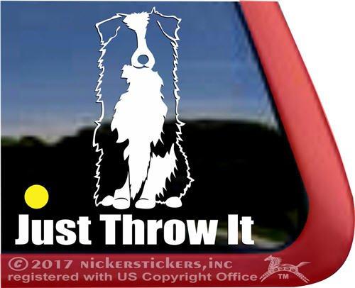(Just Throw It | Funny Sitting Aussie Australian Shepherd Herding Dog Vinyl Window Decal )
