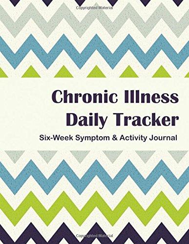 Download Chronic Illness Tracker: Six Week Symptom & Activity Journal - Color Interior - Green Blue Chevron PDF