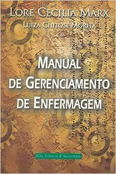Manual de Gerenciamento de enfermagem - 9788587060013