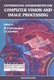 Experimental Environments for Machine Vision, H. I. Christensen, 981021510X