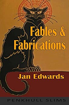 Fables and Fabrications by [Edwards, Jan]