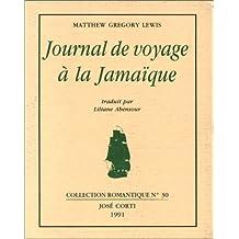 JOURNAL DE VOYAGE À LA JAMAÏQUE
