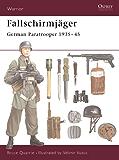 Fallschirmjäger: German Paratrooper 1935?45 (Warrior)