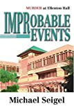 Improbable Events, Michael Seigel, 0595336108