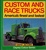 Custom and Race Trucks 9780850455069