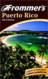 Frommer's Puerto Rico, Frommer's Staff, 0764560883