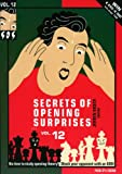 Secrets Of Opening Surprises, Vol. 12-