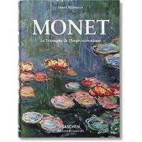Monet. The Triumph of Impressionism (Bibliotheca Universalis)
