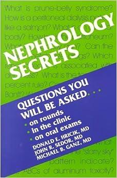 Nephrology Secrets, 1e by Hricik MD Donald Sedor MD John R. Ganz MD Michael B. (1999-06-24)