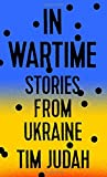 img - for In Wartime: Stories from Ukraine book / textbook / text book