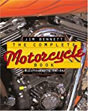 The Complete Mortocycle Book, Jim Bennett, 0816038538