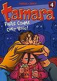 """Afficher """"Tamara n° 4<br /> Faites comme chez vous!"""""""