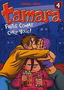 """Afficher """"Tamara n° 4 Faites comme chez vous  !"""""""