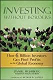 img - for Investing Without Borders: How Six Billion Investors Can Find Profits in the Global Economy book / textbook / text book