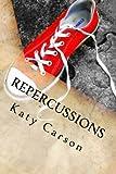 Repercussions, Katy Carson, 1494984296