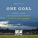 One Goal | Amy Bass