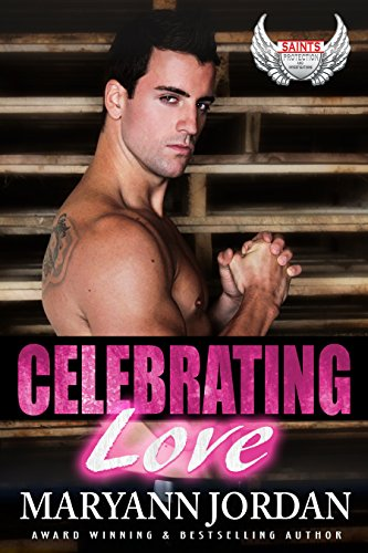 Celebrating Love (Saints Protection & Investigations Book 9) by [Jordan, Maryann]