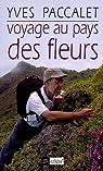 Voyage au pays des fleurs par Paccalet