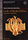 Code of Medical Ethics : Current Opinions with Annotations 2002-2003, AMA Council on Ethical and Judicial Affa, Southern Illinois University at Carbonda, 1579472850