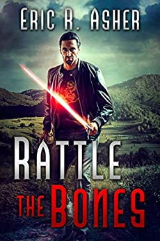 Rattle the Bones (Vesik Book 6) by [Asher, Eric]