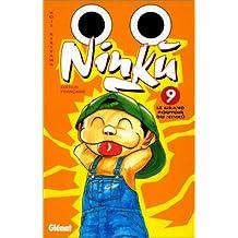 NINKU T09 (FIN) : LE GRAND POUVOIR DU NINKU