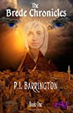 The Brede Chronicles Book One, P. Barrington, 1497340837