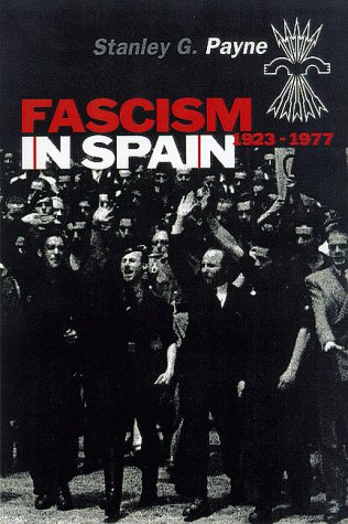 Fascism in Spain, 1923-77: Amazon.es: Payne, Stanley G.: Libros en idiomas extranjeros
