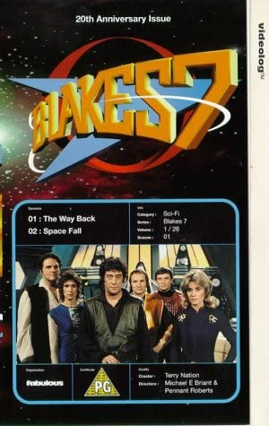Based on the BBC TV Series by Terry Nation Blakes 7 The Way Back