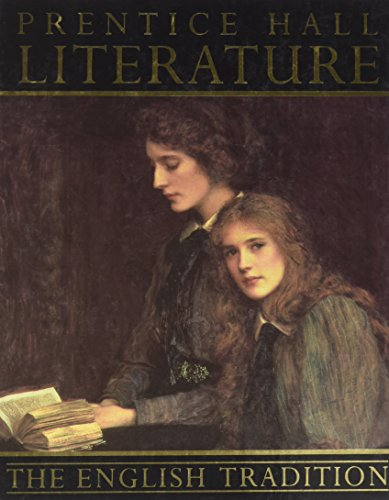 Prentice Hall Literature: The English Tradition