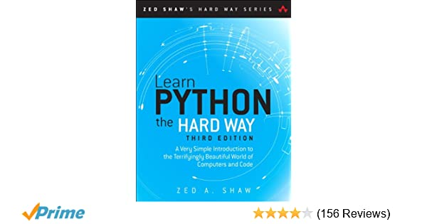Learn Python The Hard Way A Very Simple Introduction To The