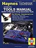 Automotive Tools Manual: Guide to Buying and Using Automotive Tools (Haynes Manuals)