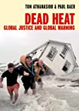 Dead Heat, Tom Athanasiou and Paul Baer, 1583224777