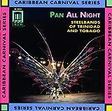 Pan All Night: Steel Band Music [Importado]