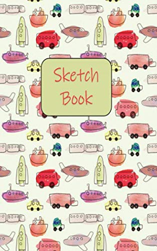 Travel Size Sketch Book: Planes, Trains, Spaceships, And More